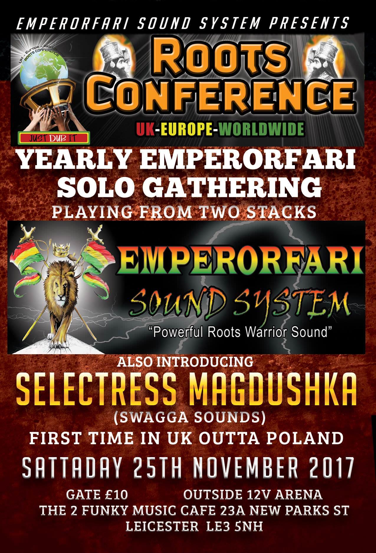 "EMPERORFARI MEETS IRON SELECTRESS MAGDUSHKA ROOTS CONFERENCE YEARLY ""SOLO"" GATHERING"