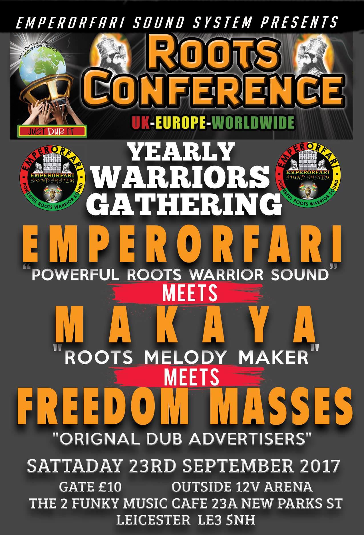 Emperorfari – Makaya – Freedom Masses yearly Warriors Gathering