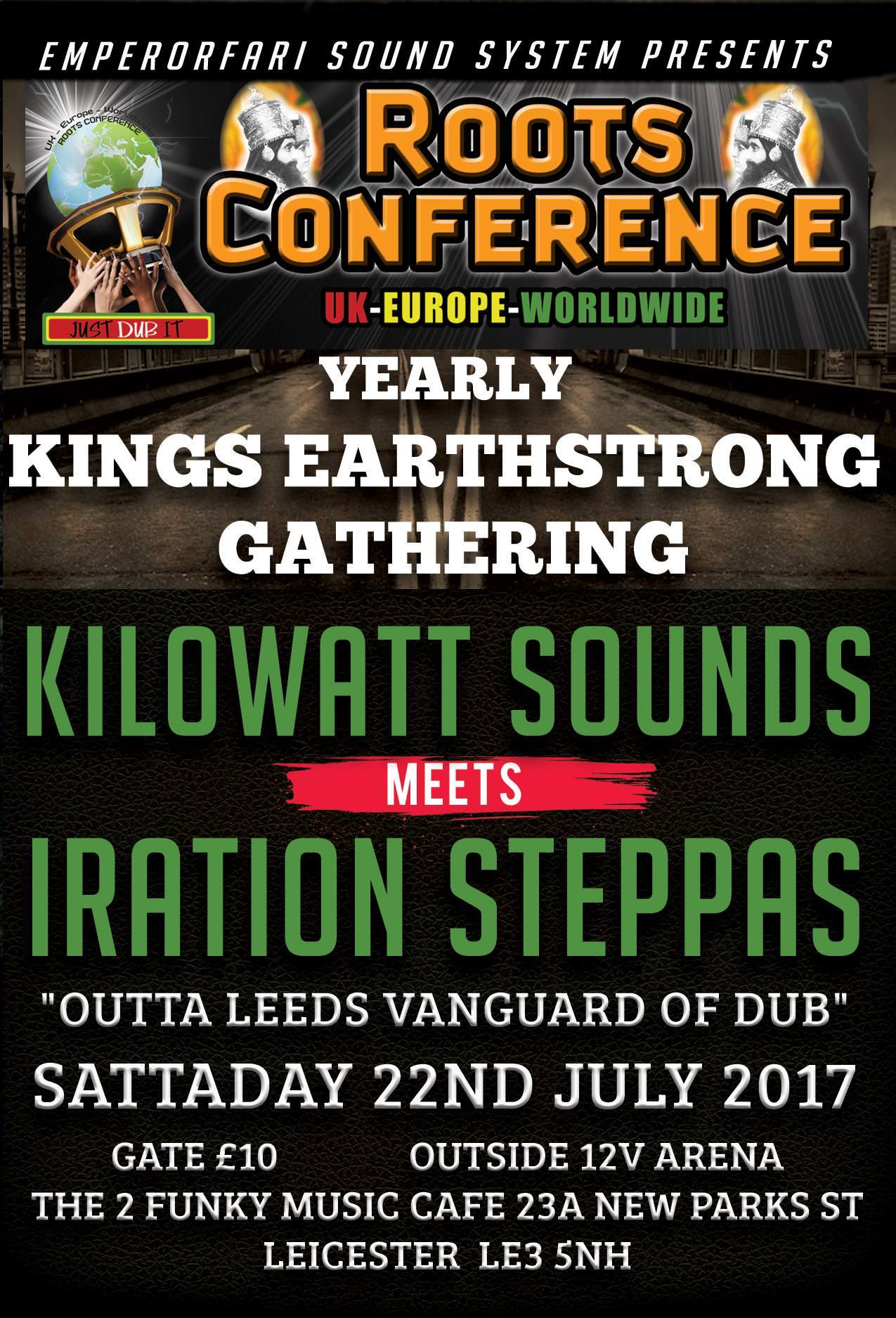 Iration Steppas mts Kilowatt Yearly Kings Earthstrong Gathering