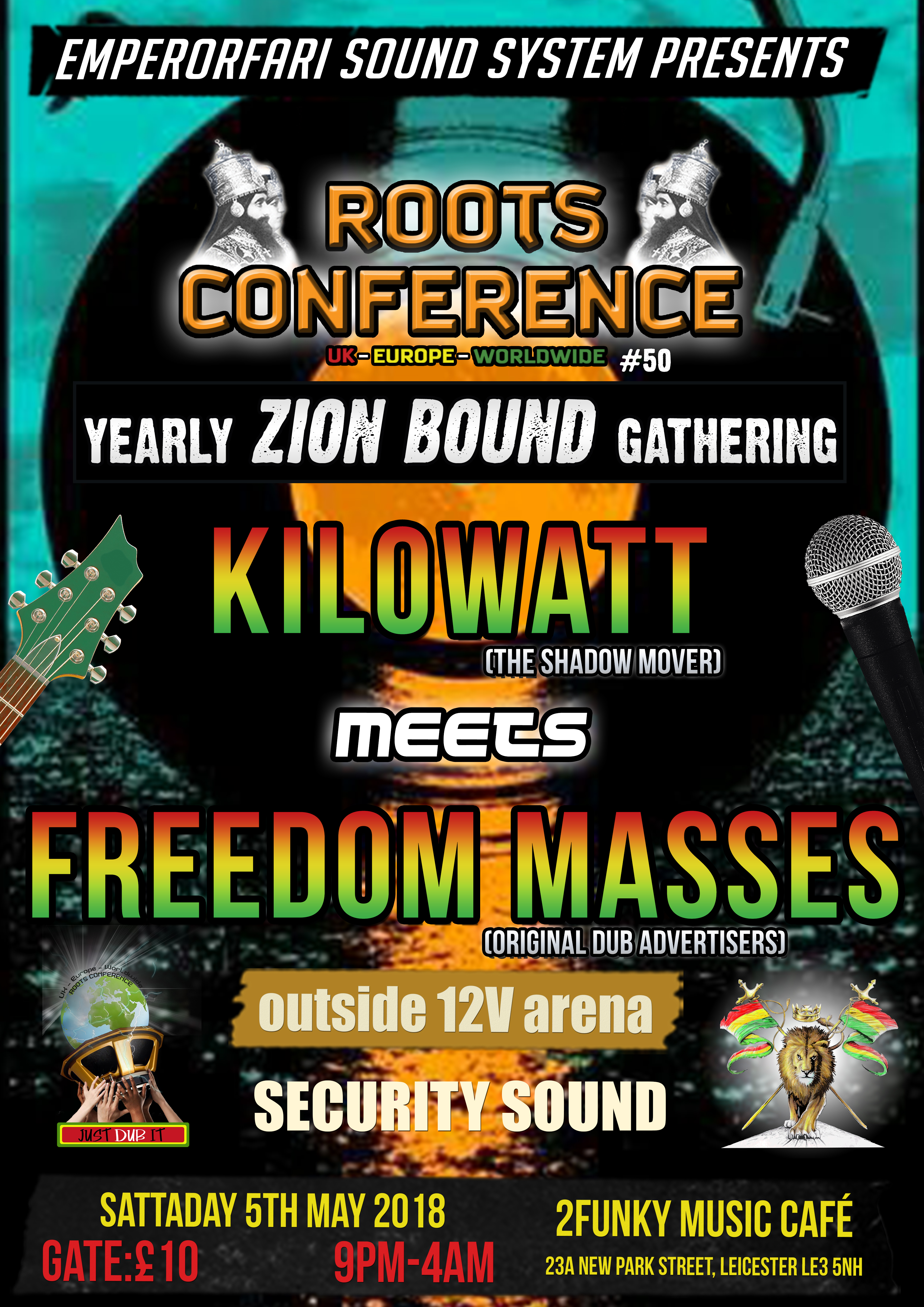 """KILOWATT MEETS FREEDOM MASSES – ROOTS CONFERENCE PRESENTS YEARLY """"ZION BOUND"""" GATHERING #50"""