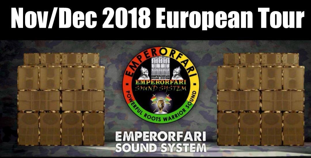Emperorfari European Tour with 8 Scoops & Sound System Nov/Dec 2018
